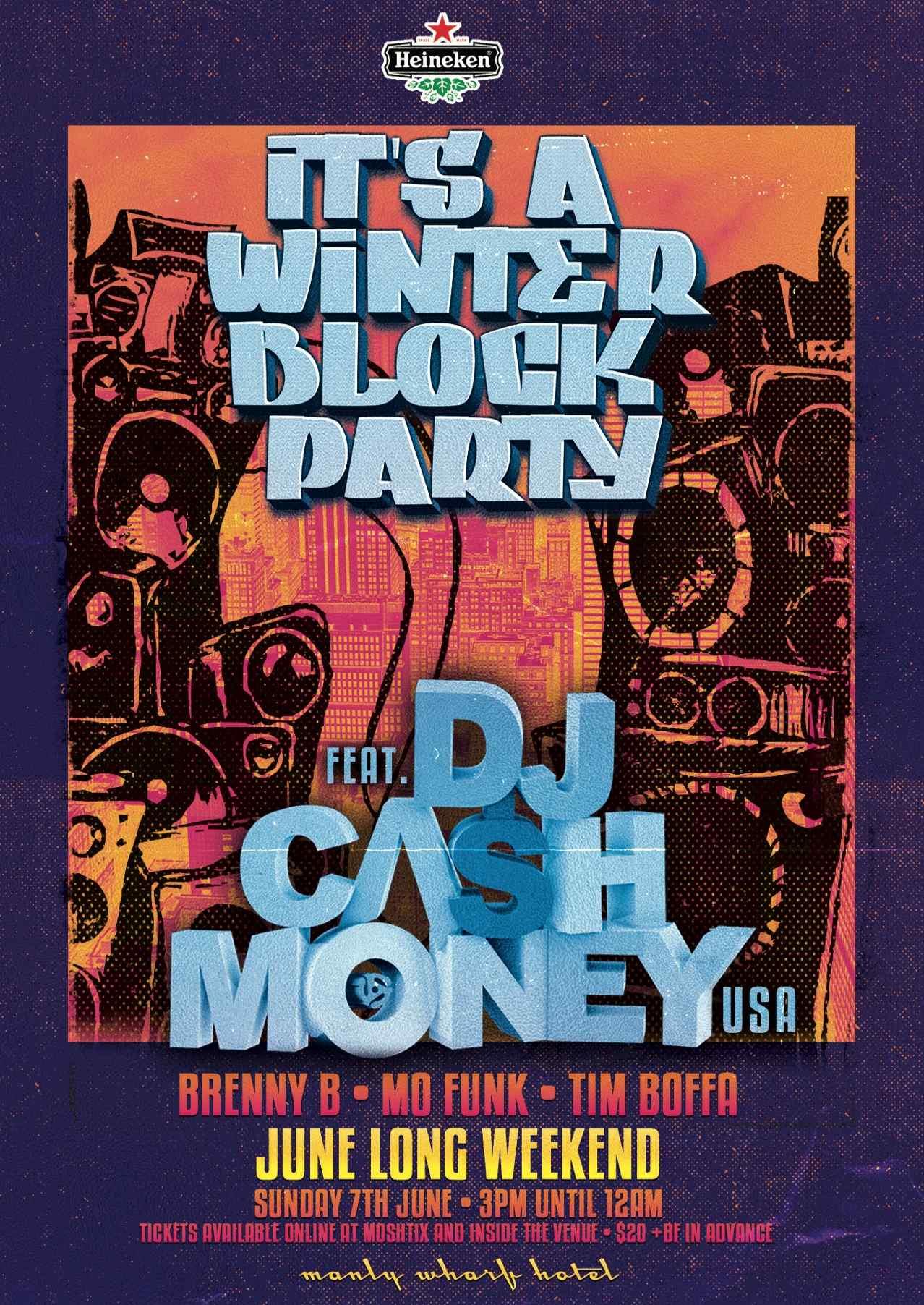 Winter Block Party feat DJ Cash Money (USA)